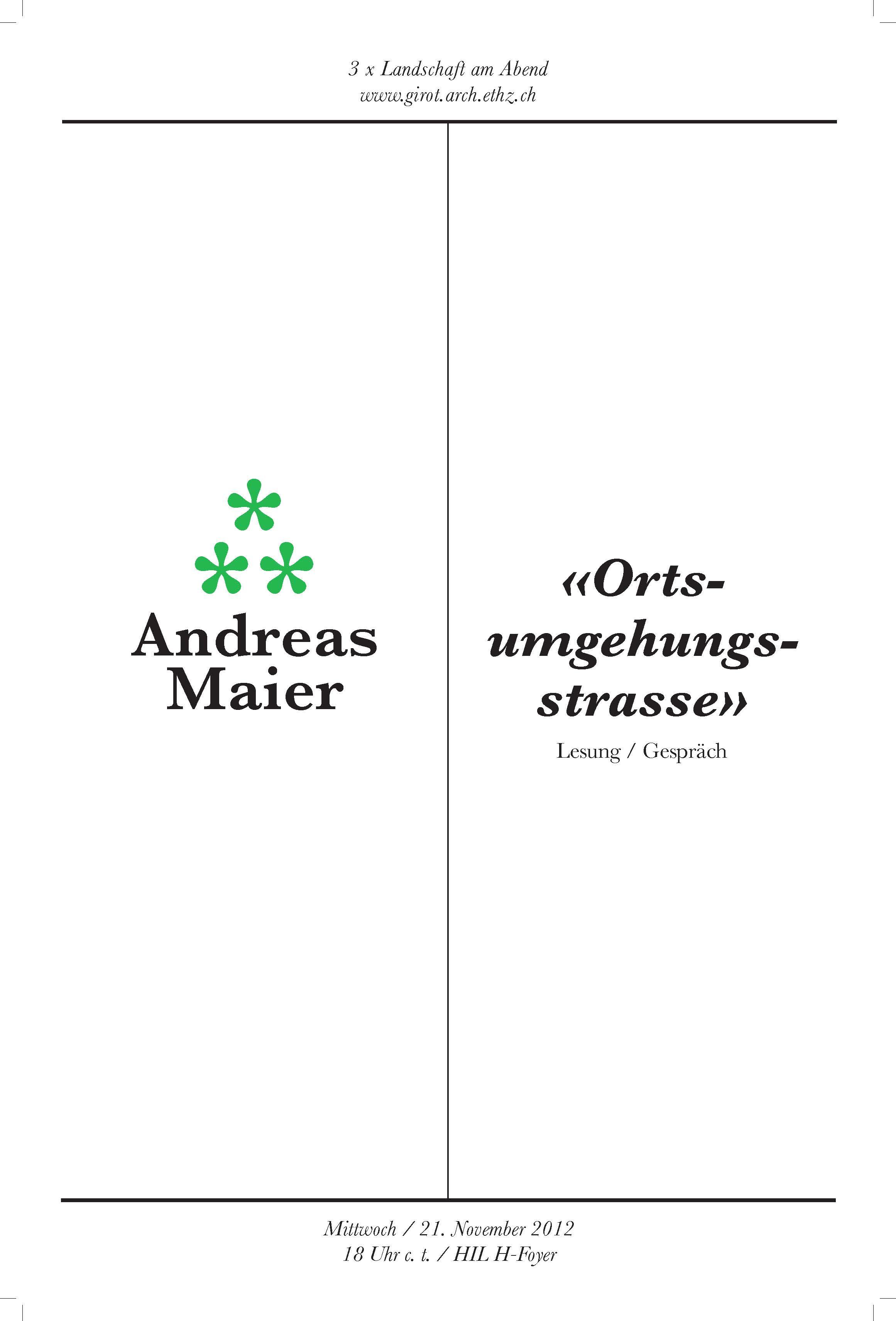 Evening Talks on Landscape: Andreas Maier - Ortsumgehungsstrasse