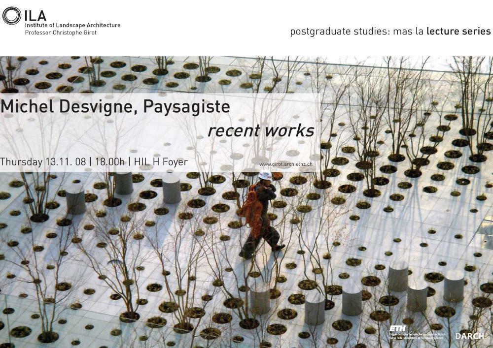 Recent Works-Michel Desvigne-Landscape Architecture-ETH Zürich-Prof. Girot