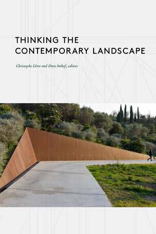 Girot - Thinking the Contemporary Landscape